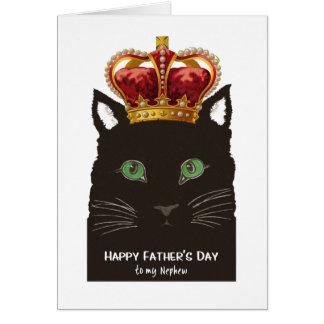 Der Vatertag für Neffe-schwarze Katze mit Krone Grußkarte
