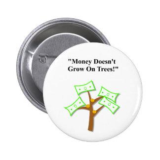 Der Vatertag Geld wächst nicht auf Bäumen Anstecknadelbutton