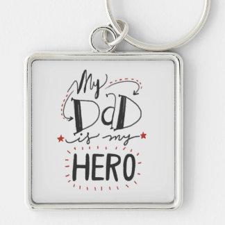 """Der Vatertag - """"mein Vati ist mein Held """" Silberfarbener Quadratischer Schlüsselanhänger"""