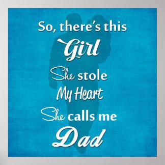 """Der Vatertag """"so es gibt dieses Mädchen """" Poster"""