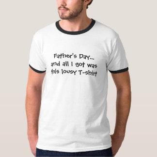 Der Vatertag… und aller, die ich erhielt, waren T-Shirt