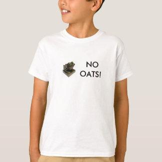 Der werte Kek sagt KEINE HAFER! T-Shirt