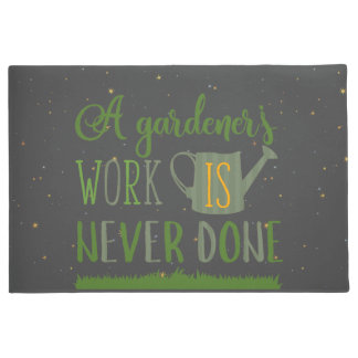 Des Gärtners bearbeiten nie getane Tür-Matte Türmatte