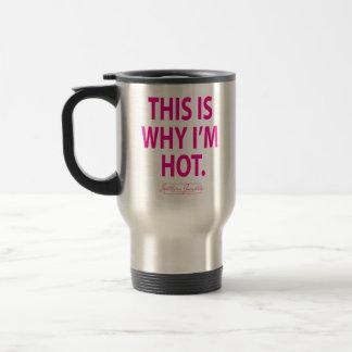 Deshalb bin ich heiße Tasse