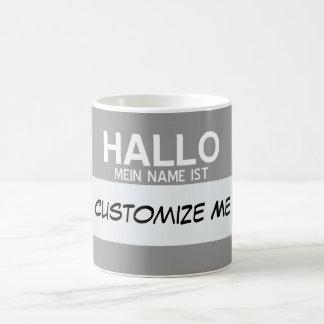 Deutscher hallo mein Name ist… kundengerecht Kaffeetasse