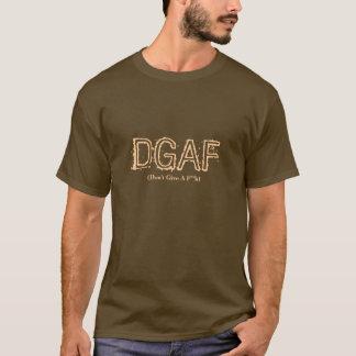 DGAF, geben nicht ein F ** k, simsen Jargon-Shirt T-Shirt