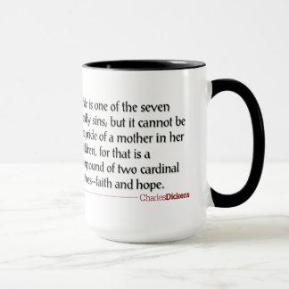 Dickens Zitate - Mutterschafts-Tasse Tasse