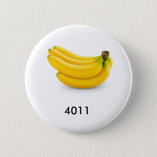 Die Bananen schauen gut genug zu essen Runder Button 5,7 Cm