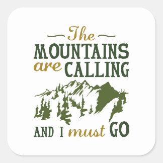 Die Berge nennen Quadratischer Aufkleber