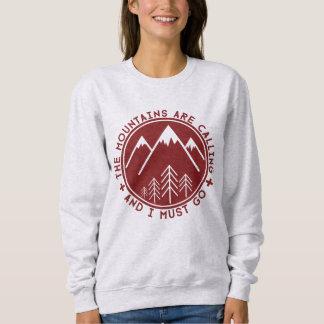 Die Berge nennen und ich muss gehen Strickjacke Sweatshirt