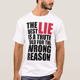 die beste Lüge T-Shirt