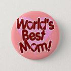 Die BESTE Mamma der Welt! Runder Button 5,7 Cm