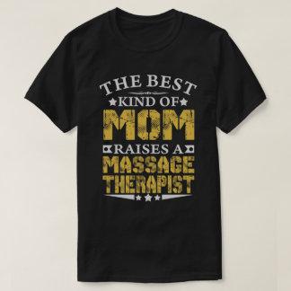 DIE BESTE MAMMA HEBT EIN MASSAGE-THERAPEUT-SHIRTS T-Shirt