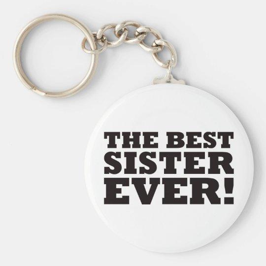 Die beste Schwester überhaupt Schlüsselanhänger