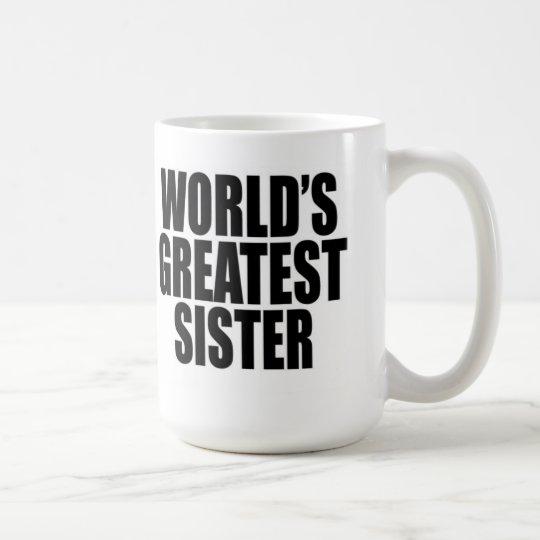 Die bestste Schwester der Welt Kaffeetasse