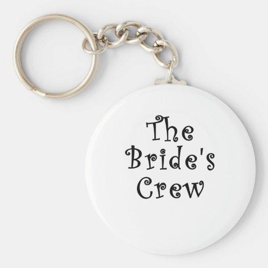 Die Braut-Crew Standard Runder Schlüsselanhänger