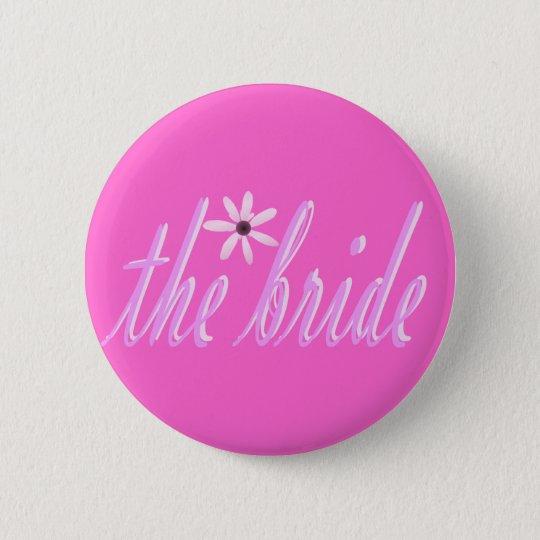 die Braut Runder Button 5,7 Cm
