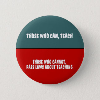 Die, die unterrichten können runder button 5,1 cm
