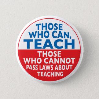 Die, die unterrichten können runder button 5,7 cm