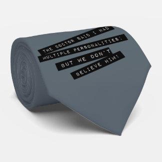 Die Doktor Said I Have mehrfachen Persönlichkeiten Krawatte