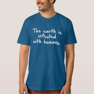 DIE ERDE WIRD MIT MENSCHEN ANGESTECKT T-Shirt