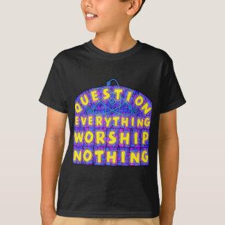 """Die Frage des Kindes """"alles"""" T - Shirt"""