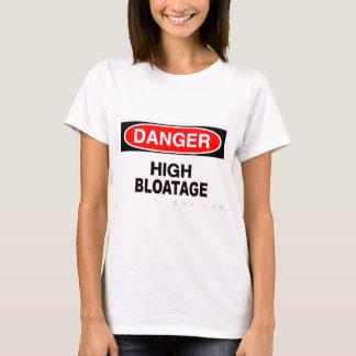 Die Gefahr hohes Bloatage der Frauen T-Shirt
