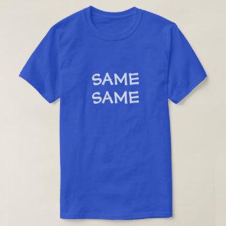 DIE GLEICHEN SELBEN T-Shirt