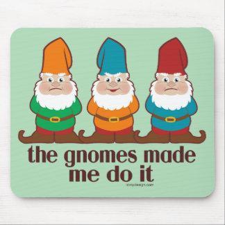 Die Gnomes ließen mich es tun Spaß Mauspads
