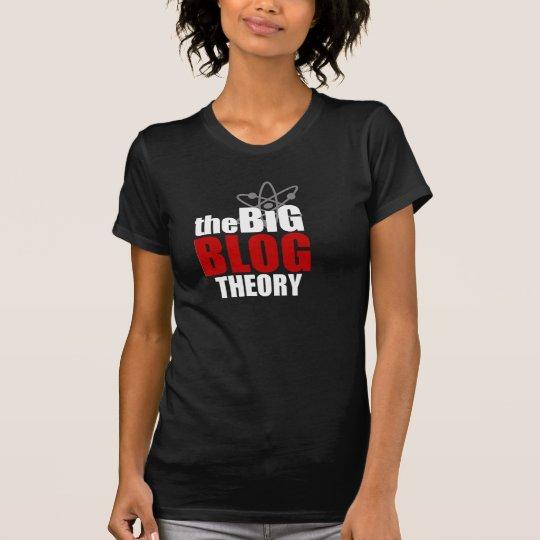 Die große Blog-Theorie T-Shirt