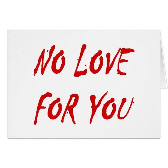 Die keine Liebe der Anti--Valentinsgrüße für Sie Grußkarte