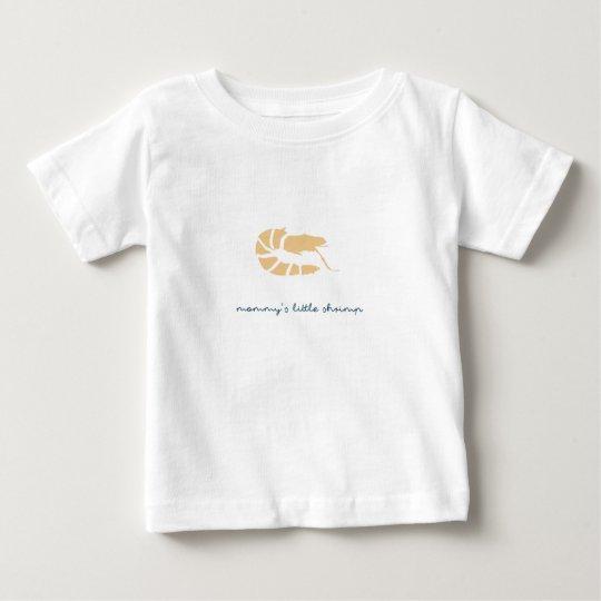 die kleine Garnele der Mama Baby T-shirt