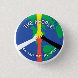 Die Leute können nicht Trumped - Knopf Runder Button 2,5 Cm