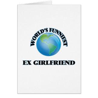 Die lustigste Ex-Freundin der Welt Grußkarte