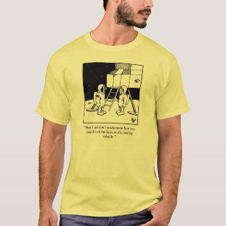 Die NASA-Spaß-T-Shirt Geschenk T-Shirt