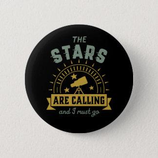 Die nennenden Sterne muss ich gehen Runder Button 5,7 Cm