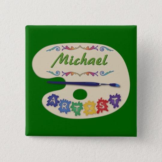 Die Paletten-Namen-Abzeichen des Künstlers Quadratischer Button 5,1 Cm