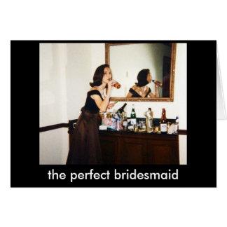 Die perfekte Brautjungfer Notecard Karte