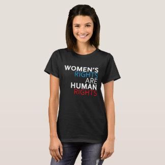 Die Rechte der Frauen sind der T - Shirt der