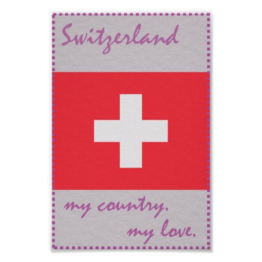 Die Schweiz mein Land meine Liebe Poster