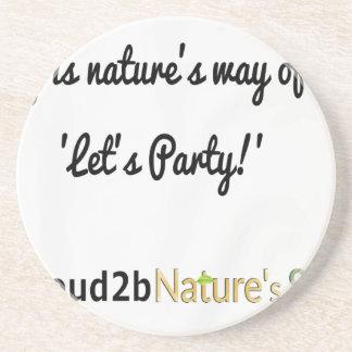 Die Soldat-Slogan 1 der Natur Getränkeuntersetzer