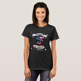 Die T der Freiheits-oder Todesfrauen T-Shirt