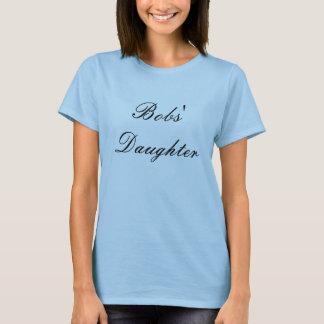 Die Tochter der Bobs T-Shirt