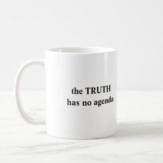 die WAHRHEIT hat keine Tagesordnung, die WAHRHEIT Kaffeetasse