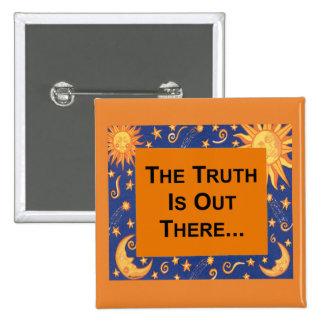 Die Wahrheit Quadratischer Button 5,1 Cm