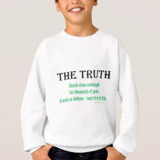 die Wahrheit Sweatshirt