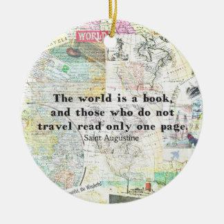Die Welt ist ein Buch REISE-ZITAT Keramik Ornament