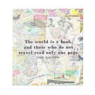 Die Welt ist ein Buch REISE-ZITAT Notizblock
