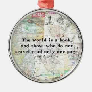 Die Welt ist ein Buch REISE-ZITAT Silbernes Ornament
