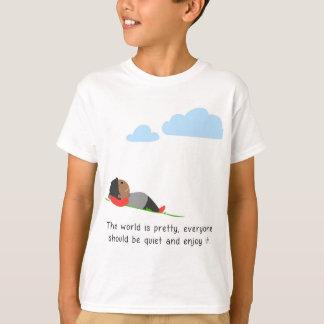 Die Welt ist hübsch T-Shirt